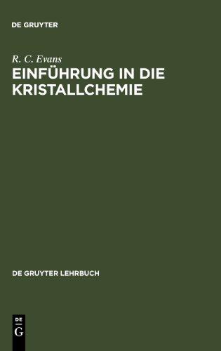 Einführung in die Kristallchemie (De Gruyter Lehrbuch)