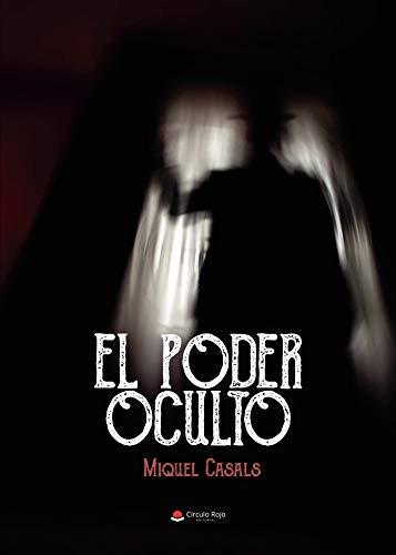 El poder oculto eBook: Miquel Casals: Amazon.es: Tienda Kindle