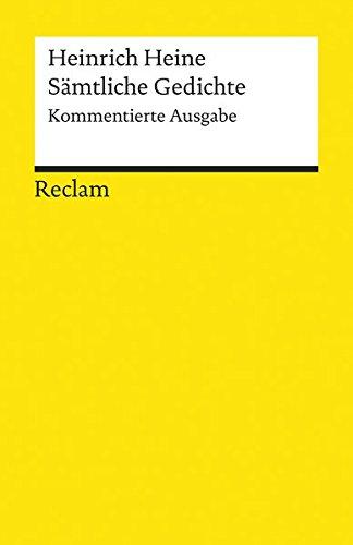 Sämtliche Gedichte: Kommentierte Ausgabe (Reclams Universal-Bibliothek)