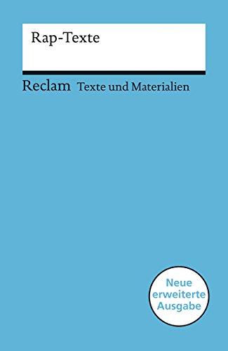 Rap-Texte: Für die Sekundarstufe (Texte und Materialien für den Unterricht) (Reclams Universal-Bibliothek)
