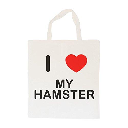 I Love My Hamster - Baumwolle Tragetasche