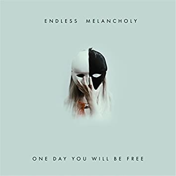 One Day You Will Be Free (feat. Bilyk)