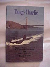TANGO CHARLIE COLD WAR ADVENTURES OF SUBMARINE SPOOK AND SINGER TOMMY COX SIGNED