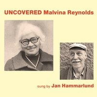 Uncovered Malvina Reynolds [Import Allemand]