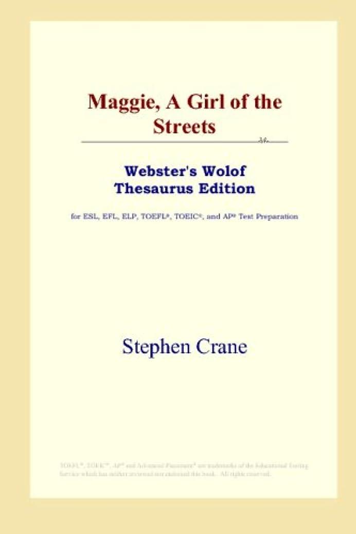 疑問に思う硬化する防ぐMaggie, A Girl of the Streets (Webster's Wolof Thesaurus Edition)