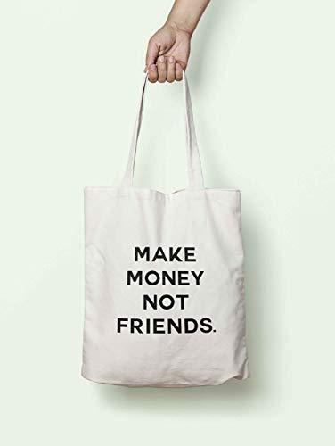 Make Money Not Friends S0800 - Bolsa con asas largas