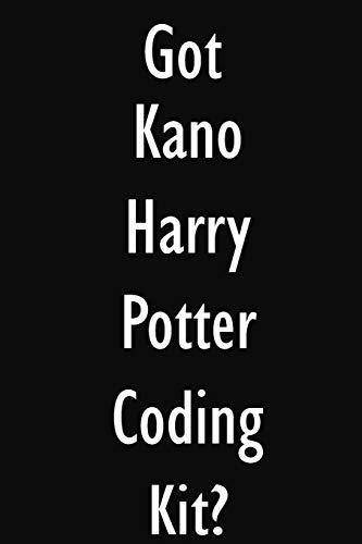Got Kano Harry Potter Coding Kit?: Kano Harry Potter Coding Kit Diary Journal