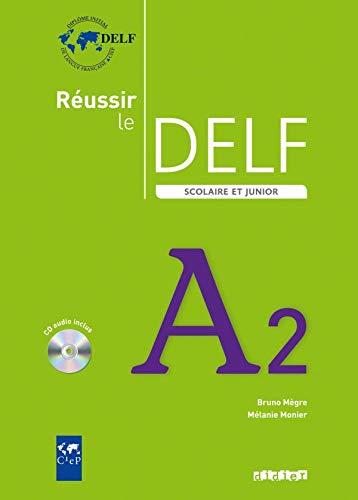 Réussir Le Delf Scolaire. Niveau A2. Livre De L Élève (+ CD): Livre & CD A2