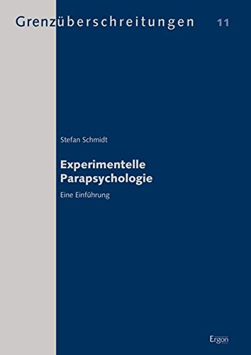 Experimentelle Parapsychologie: Eine Einführung (Grenzuberschreitungen)