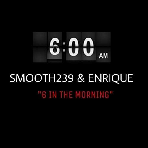 Smooth239 & Enrique