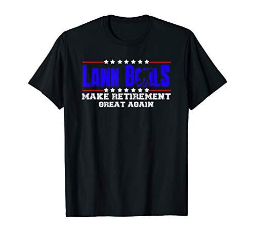 Retired Funny Lawn Bowls Gift For Men & Women | Lawn Bowling T-Shirt