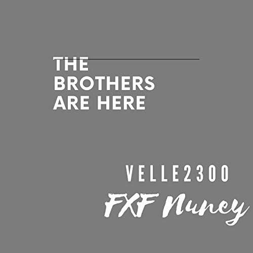 Velle2300 & FXF Nuney