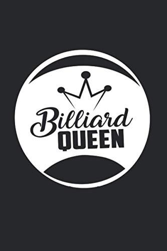 Billiard Queen: Funny & Gag Coworker & Billiard Lover Gift & Birthday Appreciation Notebook & Blank Lined Journal Perfect Christmas Present For Men & Women