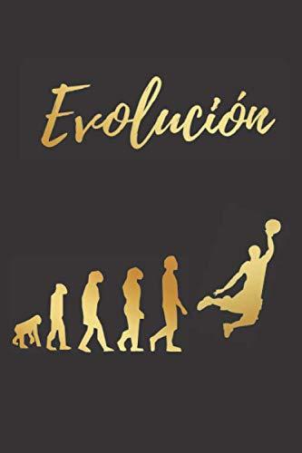 EVOLUCIÓN: CUADERNO LINEADO | DIARIO, CUADERNO DE NOTAS, APUNTES O AGENDA | REGALO CREATIVO Y ORIGINAL PARA LOS AMANTES DEL BALONCESTO.