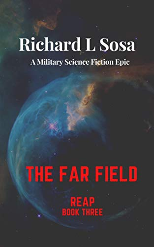 The Far Field: A Military Science Fiction Epic (Reap Book 3) (English Edition)