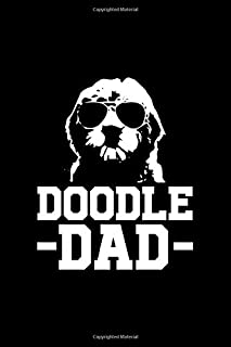 Doodle Dad: Blank Line Journal For Doodle Dad, Golden Doodle, Dog Mom, Dog Dad Gift, Gift for Dad, Fathers Day, Dog Lover,...