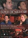 Durch die Nacht mit ... Teil 1: Christoph Schlingensief & Michel Friedman /Till Brönner & Dirk Nowitzki
