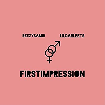 First Impression (feat. Lil Carleets)