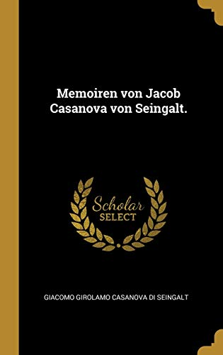 GER-MEMOIREN VON JACOB CASANOV