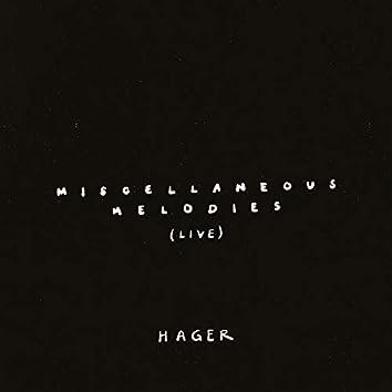 Miscellaneous Melodies Live