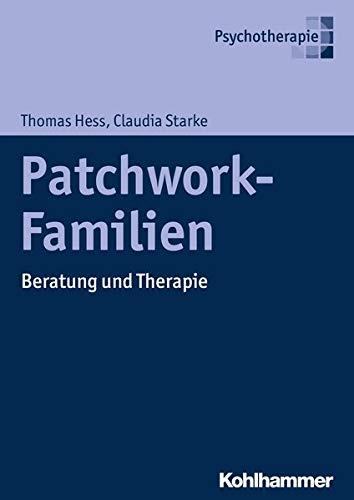 Patchwork-Familien: Beratung und Therapie