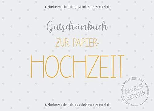 Gutscheinbuch zur Papier-Hochzeit zum selbst ausfüllen: 20 Gutscheine als Geschenk zur Papiernen Hochzeit, Geschenkidee zum 1. Hochzeitstag