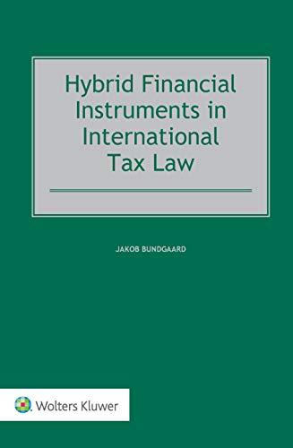 Hybrid Financial Instruments in International Tax Law (English Edition)