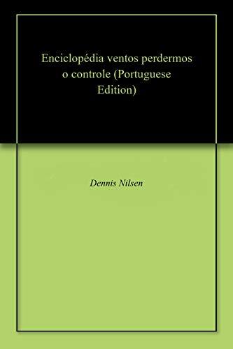 Enciclopédia ventos perdermos o controle (Portuguese Edition)