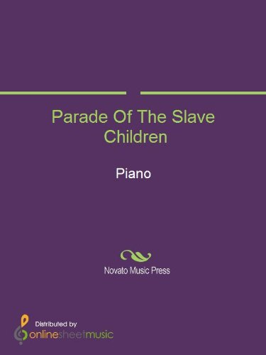 Download Parade Of The Slave Children (English Edition) B00DK46EBW