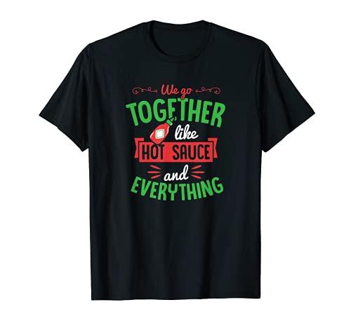 Andiamo insieme come salsa piccante e tutto il giorno di San Valentino Maglietta