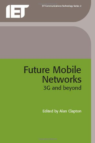 Future Mobile Networks: 3g and Beyond (Telecommunications)