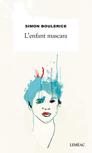 L'enfant mascara (French Edition)