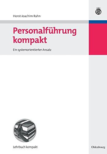 Personalführung kompakt: Ein systemorientierter Ansatz