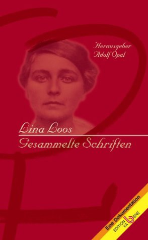 Lina Loos: Gesammelte Schriften