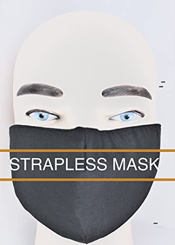 THE STRAPLESS MASK - NO ADHESIVE OR EAR LOOPS