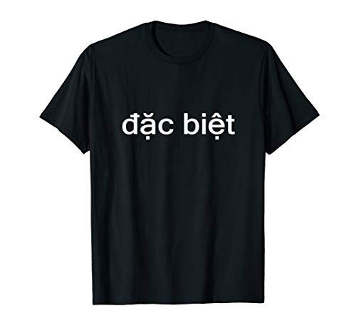 Funny Vietnamese Vietnam Dac Biet Saigon Special Pho Pun T-Shirt