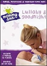 Lullaby & Goodnight: Children 6 Months to 5 Years