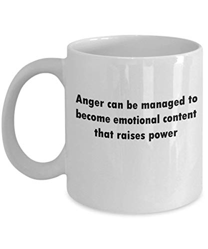 Anger Can be Managed to Become Emotional Content That Raises Power 11 oz Coffee Mug - A Case Manager Ceramic Cup Gift for Case Managers