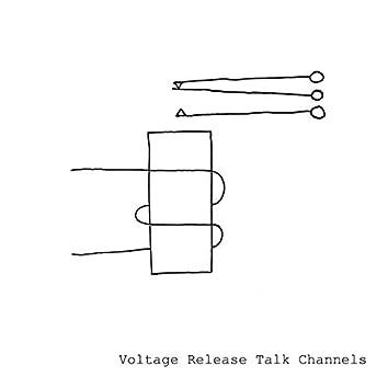 Voltage Release Talk Channels