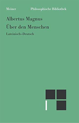 Über den Menschen: De homine (Philosophische Bibliothek)