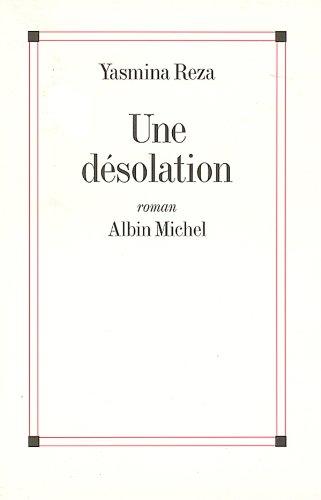 Une désolation (French Edition)