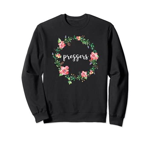 Preggers Floral Wreath Pregnancy Announcement Sweatshirt