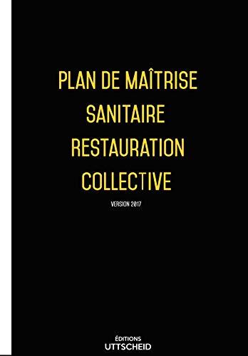 UTTSCHEID Plan de Maîtrise Sanitaire (PMS) Restauration Collective pré-rempli 2017