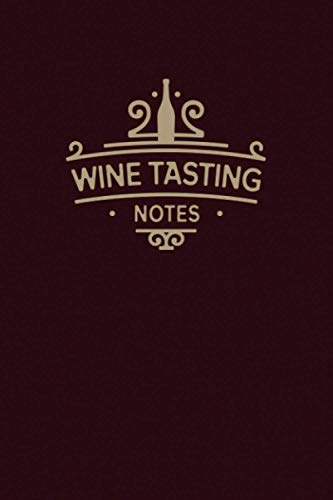 Wine Tasting Notes: A Guided 6x9 Journal for Wine Ratings & Impressions (with Index)