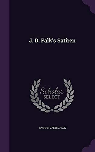 J. D. Falk's Satiren