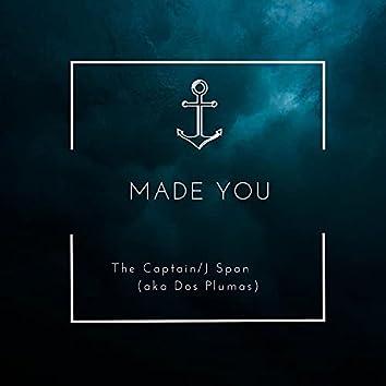 Made You