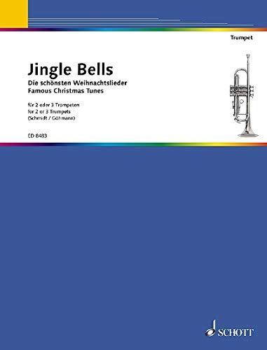 Jingle Bells: Die schönsten Weihnachtslieder. 2-3 Trompeten. Spielpartitur.