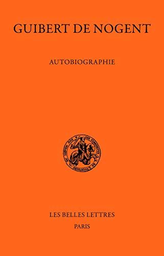 FRE-GUIBERT DE NOGENT AUTOBIOG (Classiques De L'histoire Au Moyen Age, Band 34)