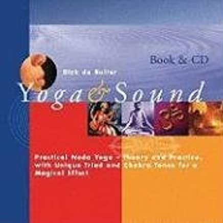 Yoga & Sound: Practical Nada Yoga-Theory and Practice with ...