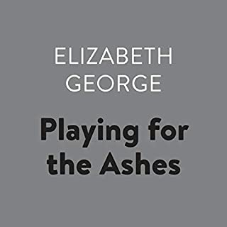 Playing for the Ashes     Inspector Lynley, Book 7              Written by:                                                                                                                                 Elizabeth George                               Narrated by:                                                                                                                                 Donada Peters                      Length: 24 hrs and 18 mins     2 ratings     Overall 4.5